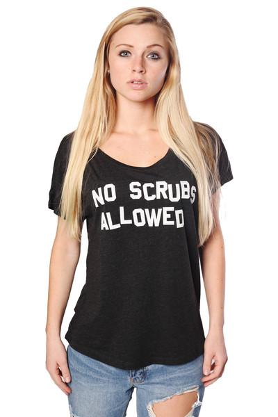 No scrubs allowed flowy tee