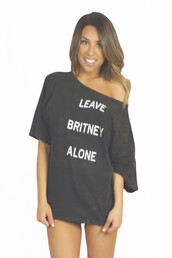 t-shirt,black,oversized,fashion,summer,quote on it,cool,funny,freevibrationz,off the shoulder,britney spears,shirt,leave britney alone,teenagers,free vibrationz