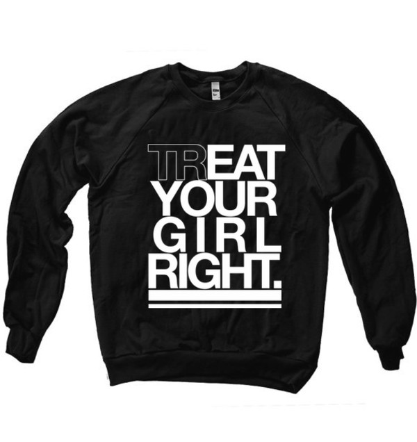 funny quote on it black and white sweater valentines day new years resolution love quotes shirt your girl