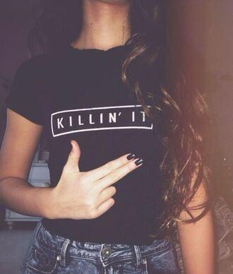 top black killin it hippie it girl shop hipster grunge dope casual black t-shirt tumblr