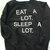 Eat A Lot Sleep A Lot Crewneck Sweater