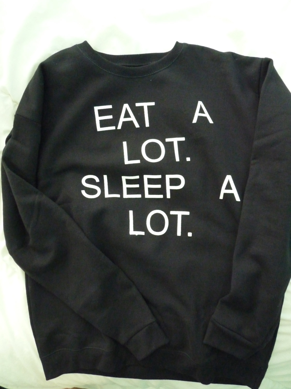 Eat A Lot Sleep A Lot Crewneck Sweater
