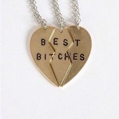 jewels,necklace,bff,best friend necklace,best bitches