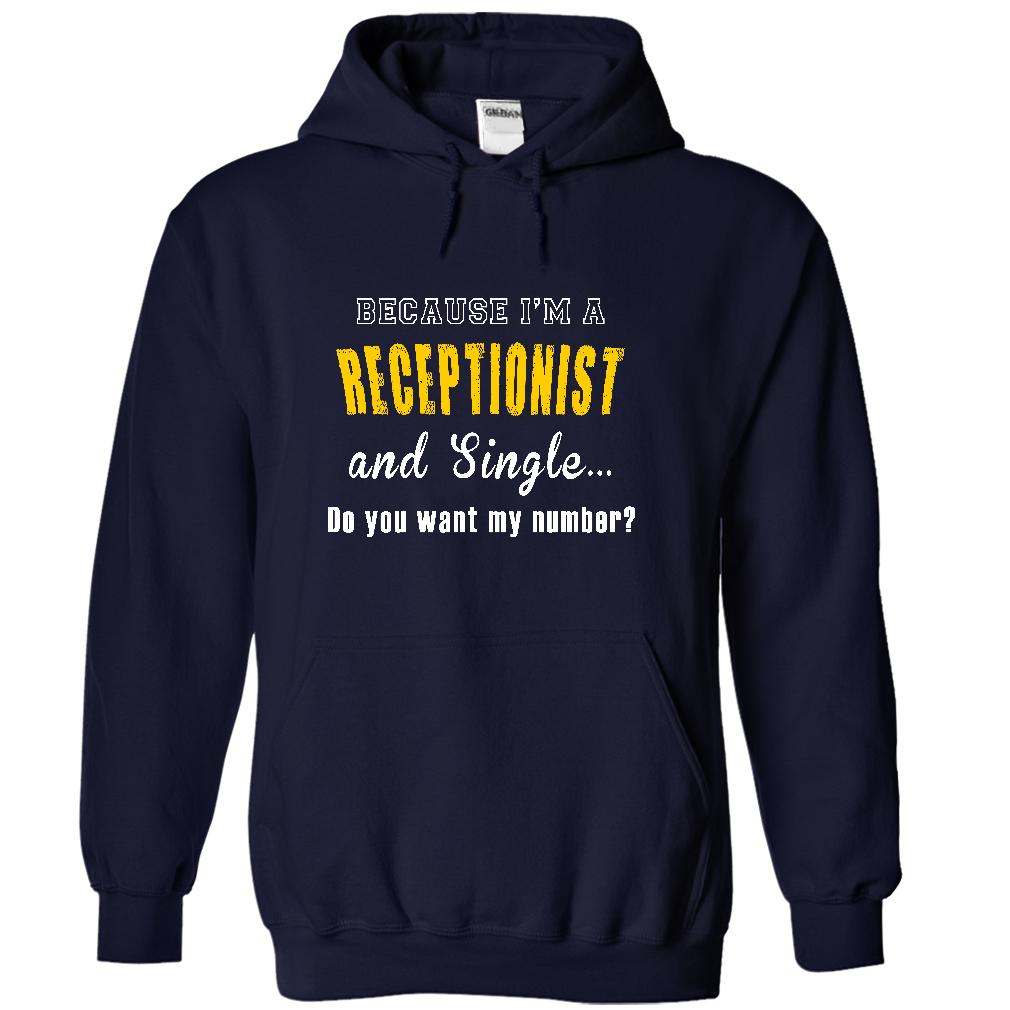 I Am A Receptionist, Do You Want My Number T-Shirt & Hoodie