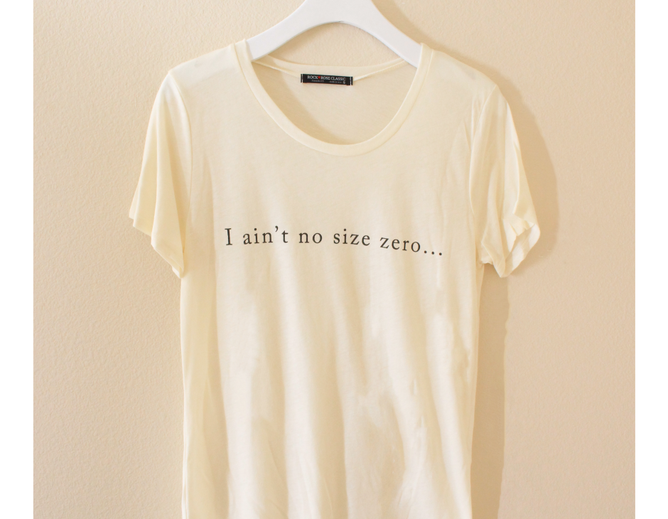 Ain't no size 0 tee