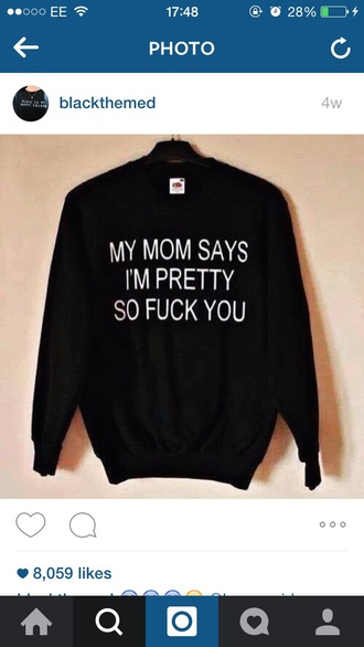 sweater quote on it black