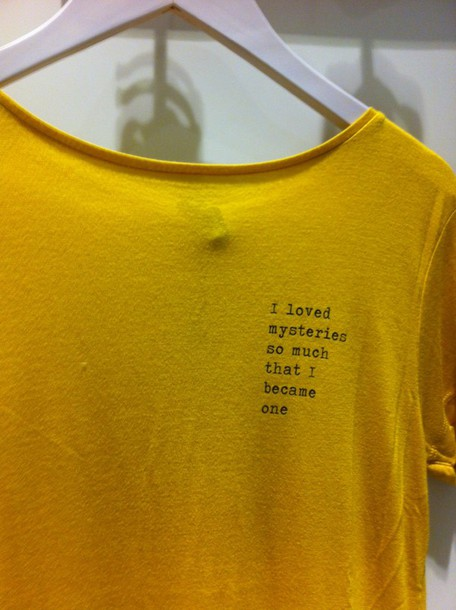 http://picture-cdn.wheretoget.it/nix5su-l-610x610-shirt-tumblr-t+shirt-grunge-mystery-yellow-black-white-quote-paper+towns.jpg