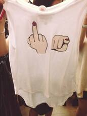 shirt,t-shirt,white,clothes,print,nails,red,tank top,top,middle finger,fuckyou,on point clothing,graphic tee,funny,comedic,witty,comedy,cute,fashionista,fashion,bitch,dope,sassy