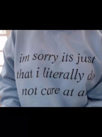 sweater sorry don't care blue pale alternative cool