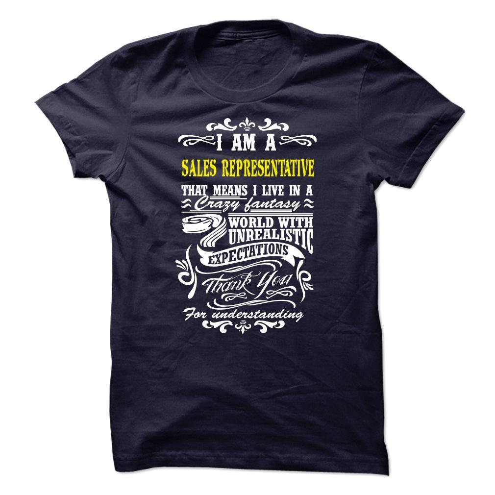 I'm A Sales Representative T-Shirt & Hoodie