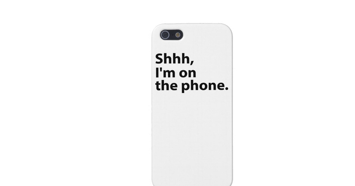 Shhh, I'm On The Phone. Case Cover For iPhone 5