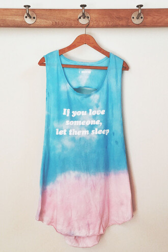 tank top pink blue tie dye fashion style trendy hot sexy festival freevibrationz quote on it sleep