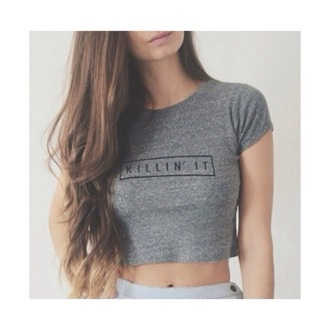shirt killin it gray long hair crop tops