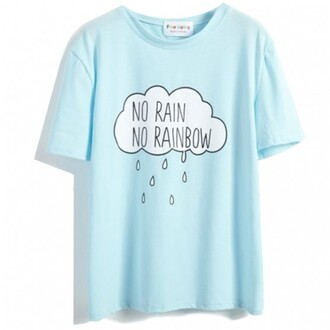 t-shirt blue rain cool quote on it fashion style teenagers summer boogzel