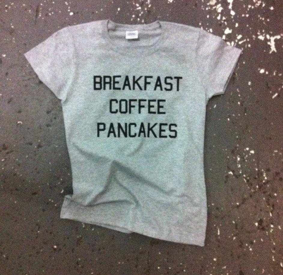 Breakfast coffee pancakes tshirt for women tshirts shirts shirt top