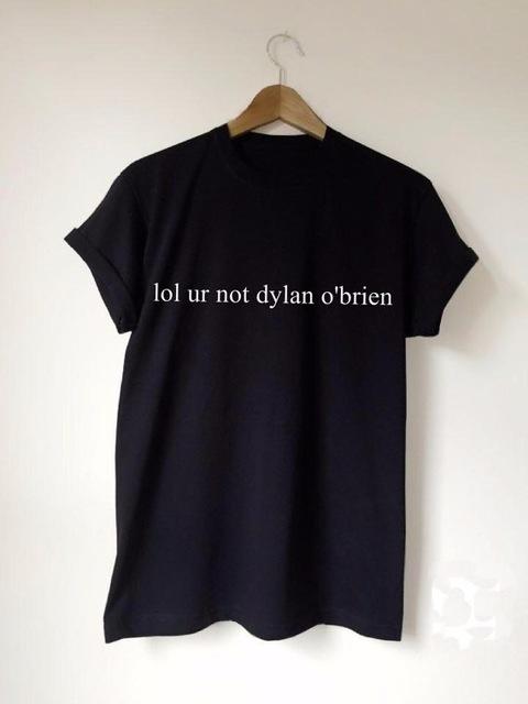 Lol Ur Not Dylan O'brien T-shirt - StyleCotton