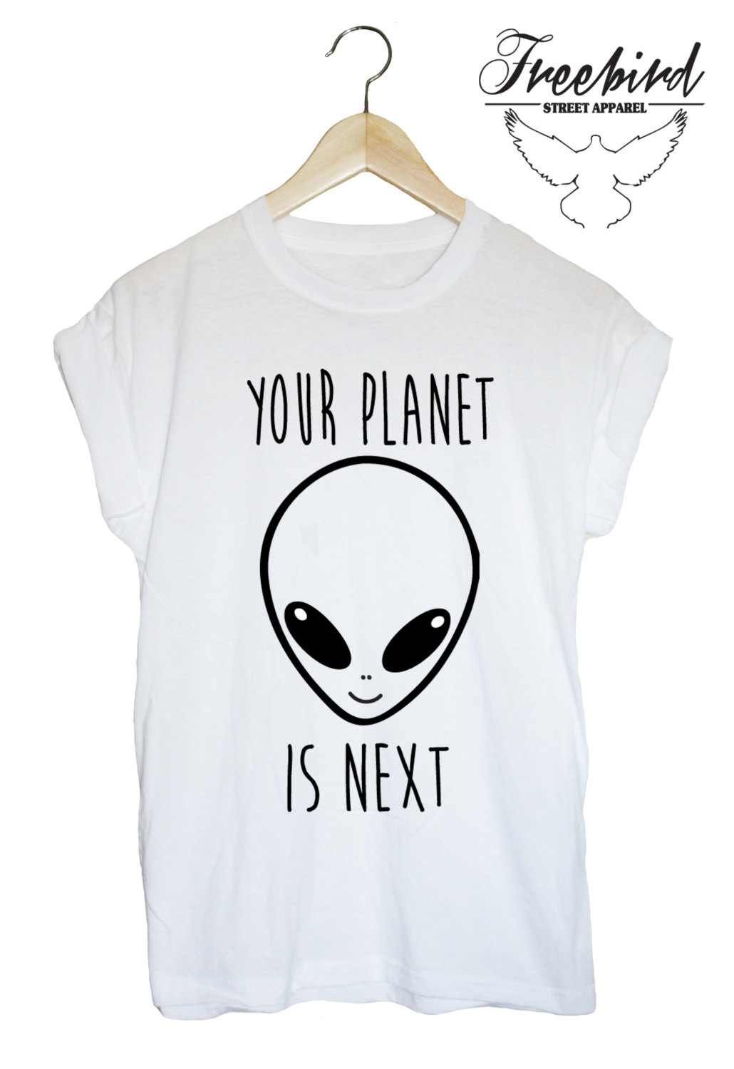 Your planet is next grunge alien ufo tshirt