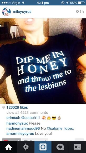 miley cyrus t-shirt lesbian honey