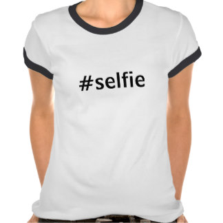 Women's Selfie T-Shirts & Tops, Womens Selfie Shirts, Womens Selfie Shirt Designs