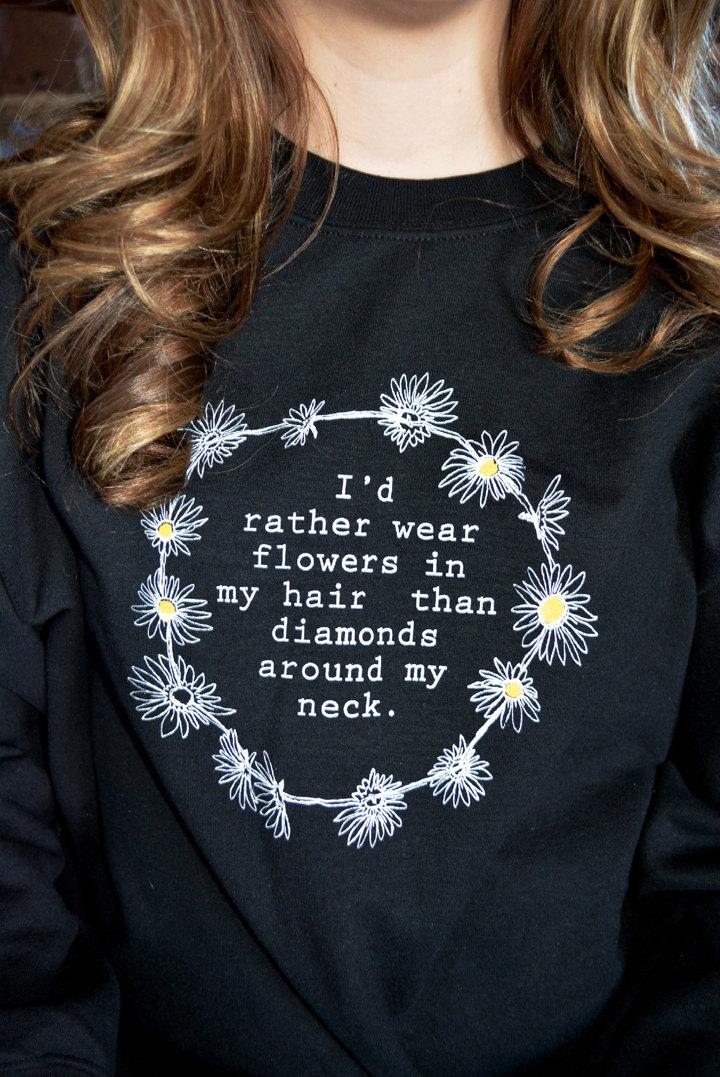 Flowers in my hair sweater pullover sweatshirt crewneck