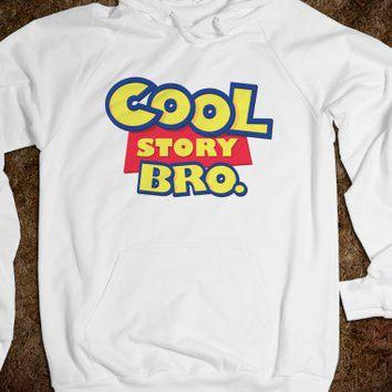 Cool story bro hoodie on wanelo