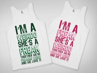 shirt tank top best friend shirts top green  shirt pink shirt bff clothes best friends foreve love weirdo freak we love it