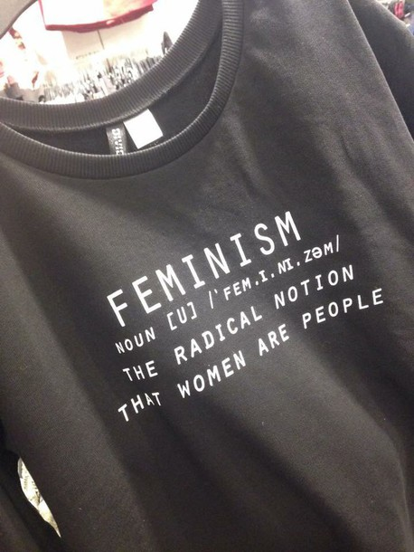 19028a3f6 blouse black feminist shirt feminism hoodie t-shirt shirt true story quote  on it feminist
