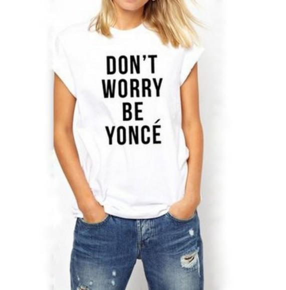 beyoncé t-shirt don't worry be yonce top white black casual celebrity style fashion blogger shirt