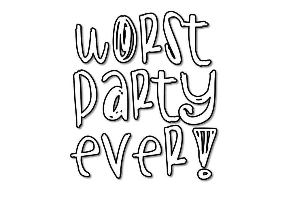 Worst Party Ever T Shirt