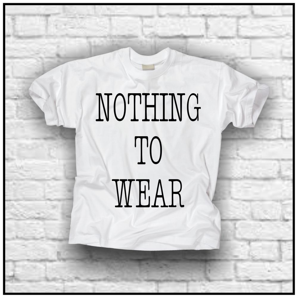 Nothing to wear (t
