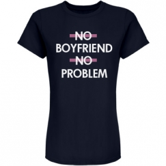 No Boyfriend No Problem Designs - Customized Girl