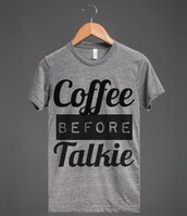 t-shirt,drink,mornings,funny,funny shirt,funny t-shirt,funny quote shirt,coffee,starbucks coffee