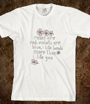 I Like Bands Poem - Shop Direction - Skreened T-shirts, Organic Shirts, Hoodies, Kids Tees, Baby One-Pieces and Tote Bags Custom T-Shirts, Organic Shirts, Hoodies, Novelty Gifts, Kids Apparel, Baby One-Pieces | Skreened - Ethical Custom Apparel