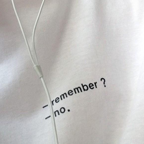 quote on it white t-shirt white t-shirt tumblr tshirt