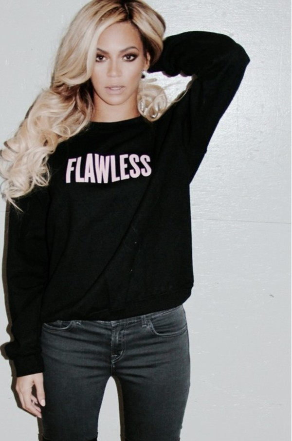 sweater gorgeous beyonce black pick flawless beyonce jeans beyonce ring fashion style clothes jeans badass sweet girly light pink nice world tour mrs carter