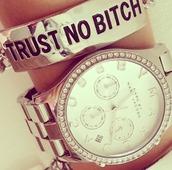jewels,watch,bracelets,trust no bitch,gold plated bracelet