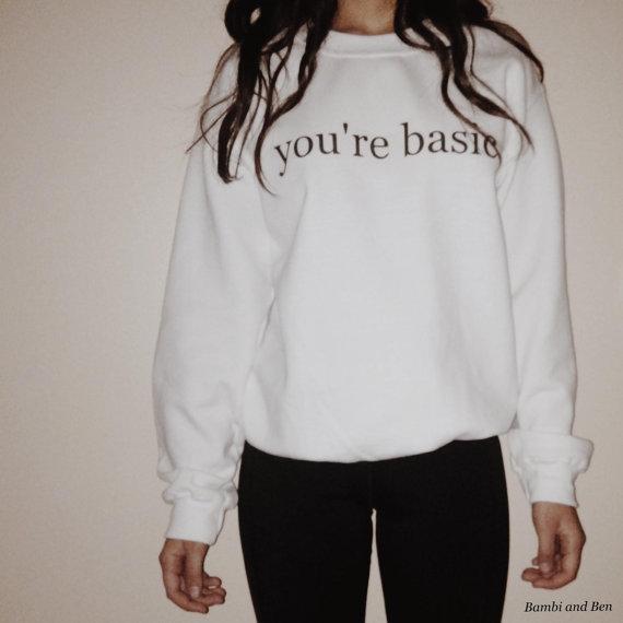 You're basic white graphic crewneck sweatshirt