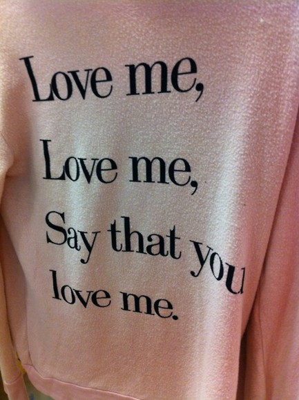 quote on it sweater love love me lyrics cute pink