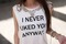 I never liked you anyway shirt by dealsforyou