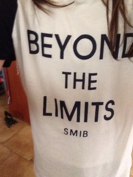 t-shirt beyond the limits