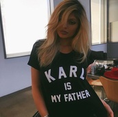 karl lagerfeld,quote on it,graphic tee,shirt,kylie jenner,kyliejenner denim,kylie jenner shirt,t-shirt,karl is my father elevenpariss,karl is my father