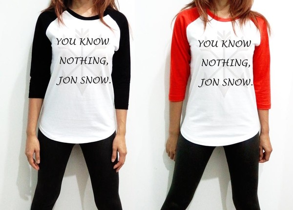 t-shirt you know nothing game of thrones game of thrones shirt jon snow shirt baseball shirt baseball jersey jon snow