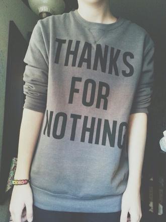 shirt hoodie grey hoodie thanks nothing one direction hoodie justin bieber hoodie