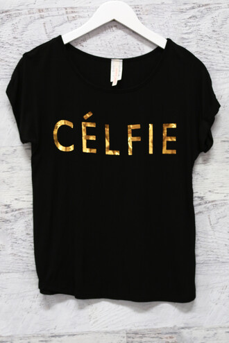 shirt celfie tee selfie black gold letters amazinglace summer graphic tee but first let me take a selfie