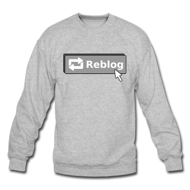 Tumblr Reblog Button Crewneck Sweatshirt | Spreadshirt | ID: 9268359
