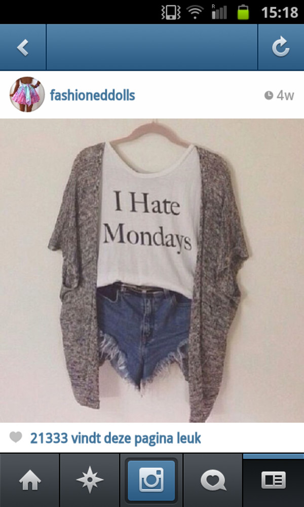 shirt i hate mondays white t-shirt black letters denim shorts