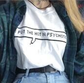 t-shirt,joanna kuchta,white t-shirt,psychotic