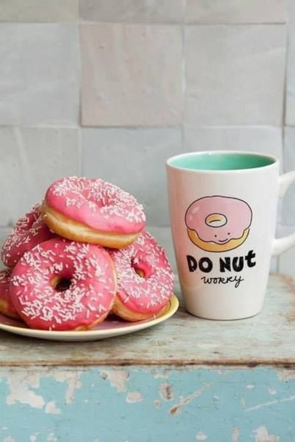jewels tasse donut roses skirt donut worry pretty mug pastel cup sunglasses t-shirt pink dont worry cup coffee coffee breakfast bag home accessory quote on it cute kawaii donut worry tumblr quote on it mug new years resolution