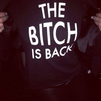 t-shirt bitch is back black fashion cute