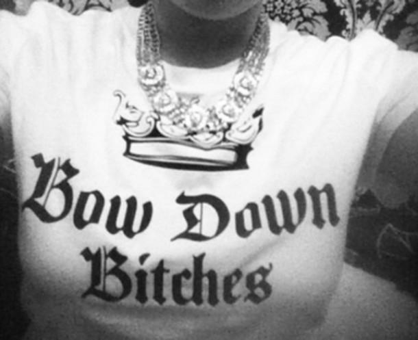 shirt t-shirt t-shirt beyonce bow down crown graphic tee graphic crop tops graphic tee graphic tee queen beyonce queen shirt bow down to me peasants